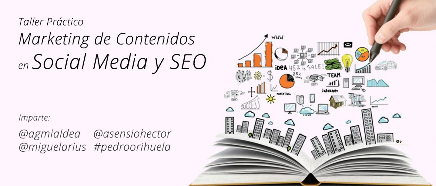 Taller práctico de marketing de contenidos para social media y SEO