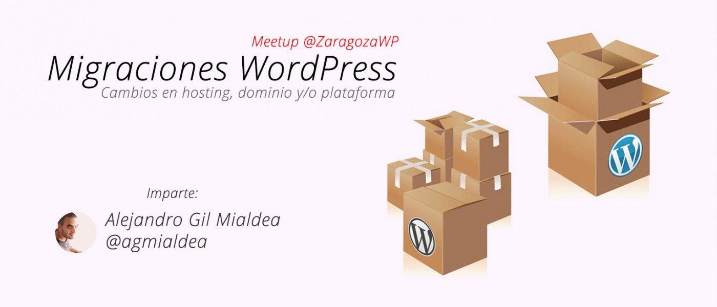 Meetup: Migraciones en WordPress
