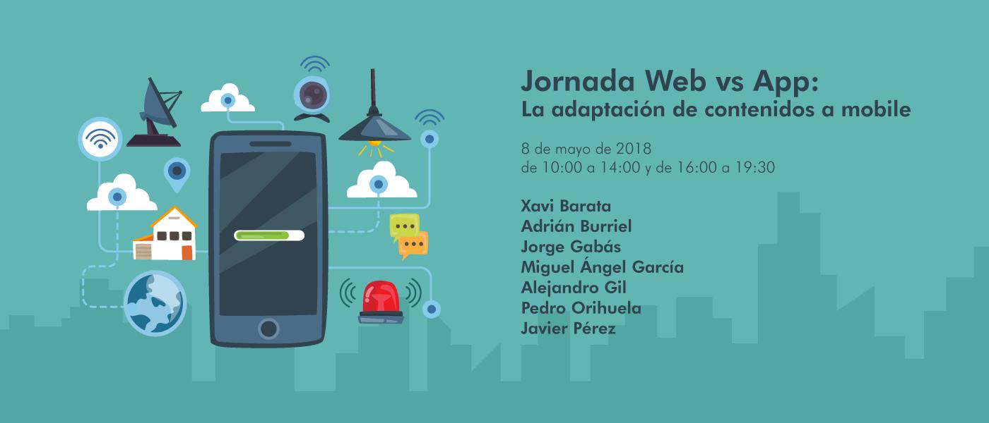 Jornada Web vs App: La adaptación de contenidos a mobile