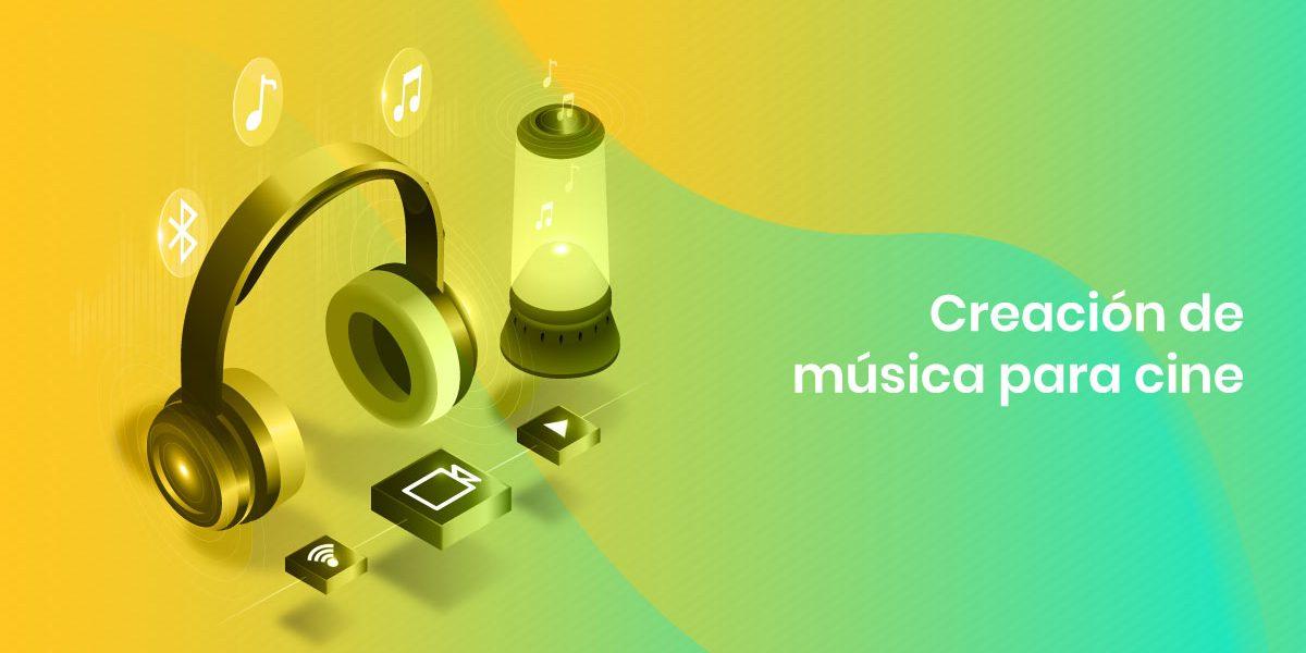 Creación de música para cine